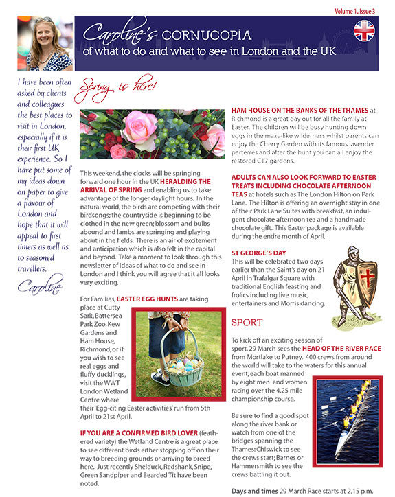 Caroline's Cornucopia of what do do and what to see in London and the UK, Volume 1, Issue 2